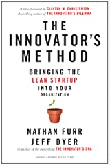 The Innovator's Method: Bringing the Lean Start-up into Your Organization Kindle Edition