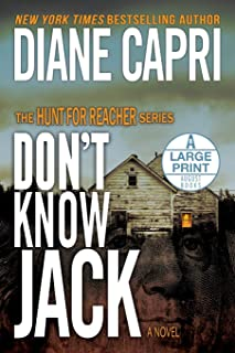 Don't Know Jack Large Print Edition: The Hunt for Jack Reacher Series
