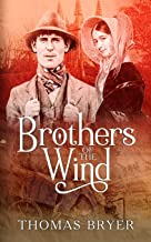 Brothers Of The Wind: The Saga Of An Angloromani Family