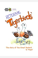 Return Of The Tiger Birds Kindle Edition