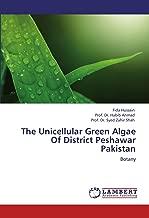 The Unicellular Green Algae Of District Peshawar Pakistan: Botany