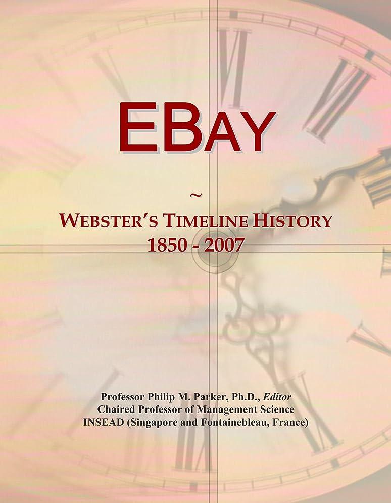中断鉱夫政治家のEBay: Webster's Timeline History, 1850 - 2007