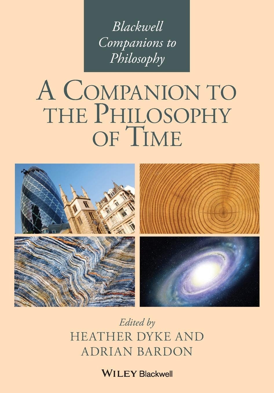 Image OfA Companion To The Philosophy Of Time (Blackwell Companions To Philosophy)