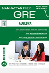 Algebra GRE Strategy Guide (Manhattan Prep GRE Strategy Guides Book 1) Kindle Edition