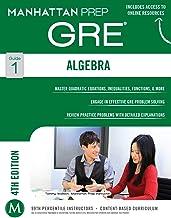Algebra GRE Strategy Guide (Manhattan Prep GRE Strategy Guides Book 1)