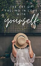 The Art of Falling in Love with Yourself