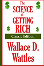 The Science of Getting Rich - Classic Edition: Introduction, Quotes and Illustrations by Ingrid Renner
