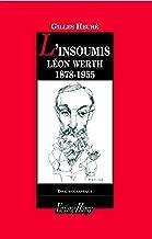 L'Insoumis : Léon Werth, 1878-1955 (DF-CONTEMPORAIN) (French Edition)