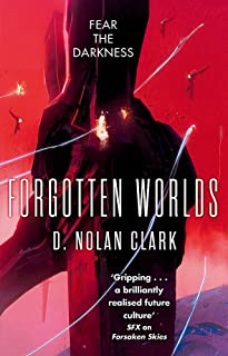 Forgotten Worlds: Book Two of The Silence (Silence 2)