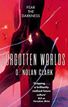 Forgotten Worlds: Book Two of The Silence