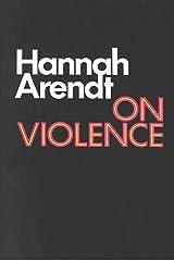 On Violence (Harvest Book) Kindle Edition