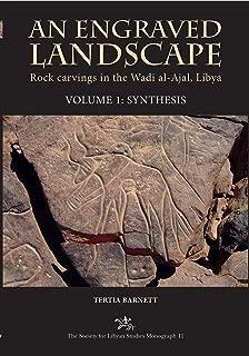 An Engraved Landscape. 2-volume Set: Rock carvings in the Wadi al-Ajal, Libya (Society for Libyan Studies Monograph)
