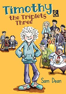 Timothy and the Triplets Three: Laugh out loud as the bullies retreat.