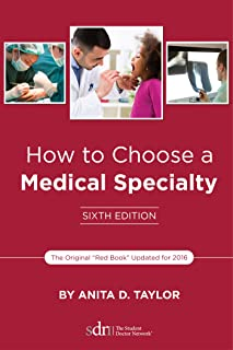 How to Choose a Medical Specialty: Sixth Edition