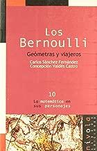 Los Bernoulli. Geómetras y viajeros