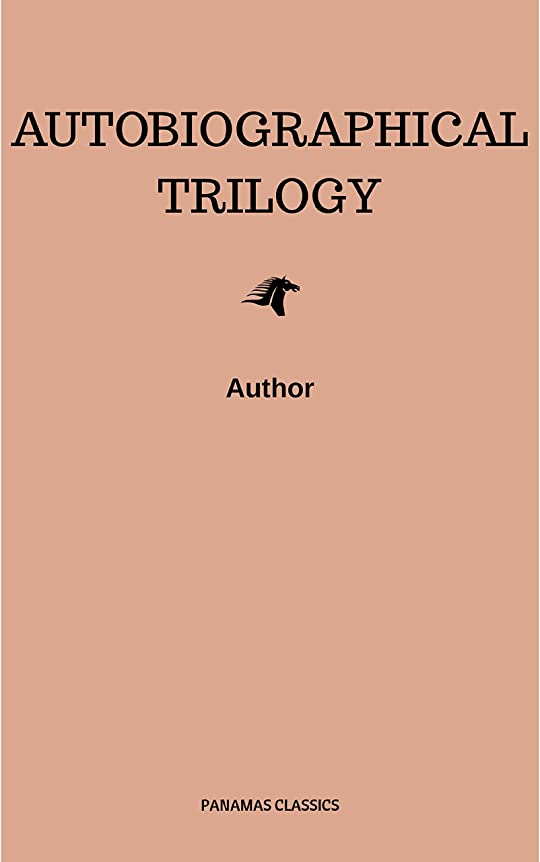 Autobiographical Trilogy (English Edition)