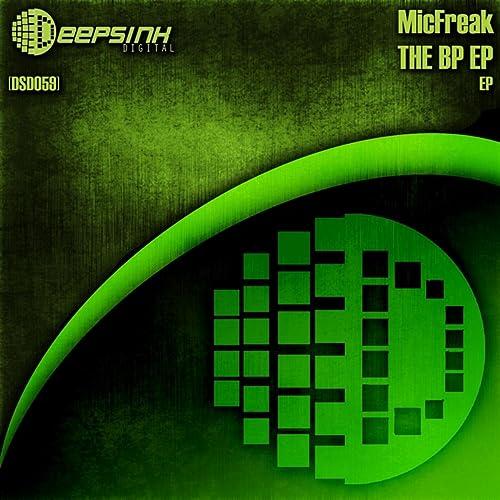 Amazon.com: The BP EP: micFreak: MP3 Downloads