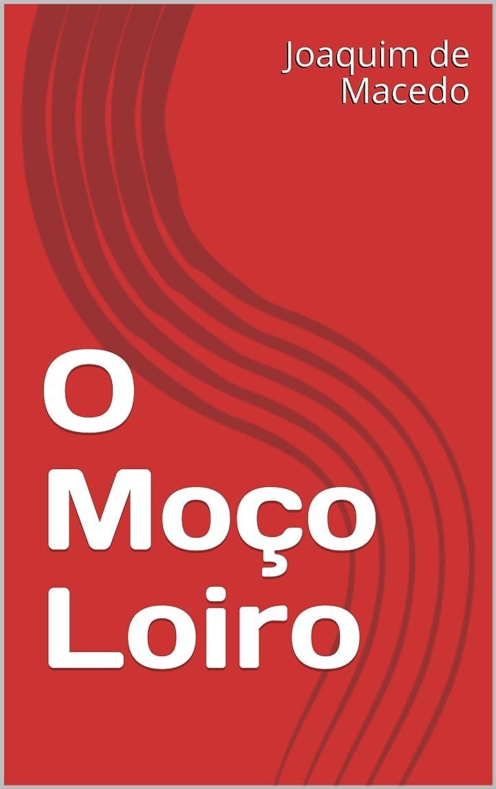 コンプリート閉じるの間でO Mo?o Loiro (Portuguese Edition)