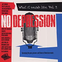 No Depression: What It Sounds Like, Vol. 2