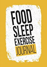 Food Sleep Exercise Journal: 60 Day Food and Activity Journal with Daily Meal and Water Tracker, Sleep Log and Prompt Questions