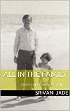 All in the Family: Stories of growing up in India