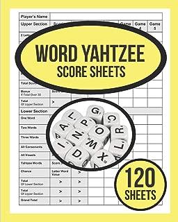 Word Yahtzee Score Sheets For Word Yahtzee: 120 WORD Yahtzee Score Sheet, Game Record Score Keeper Book, Score Card For WORD Yahtzee