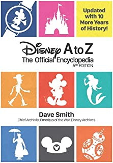Disney A to Z: The Official Encyclopedia: (Fifth Edition)