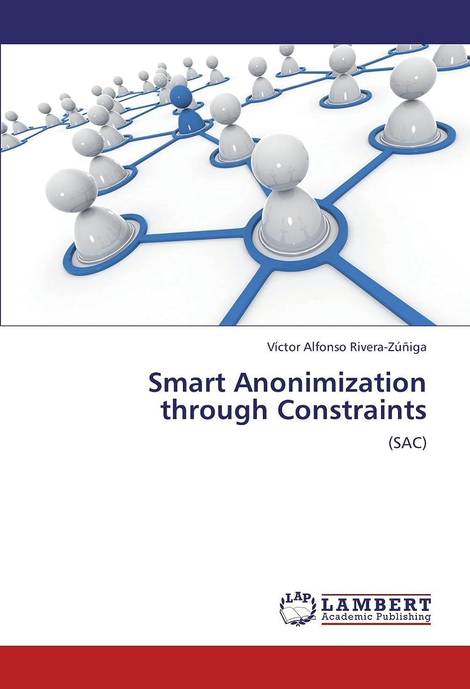 シェーバーコショウ午後Smart Anonimization Through Constraints