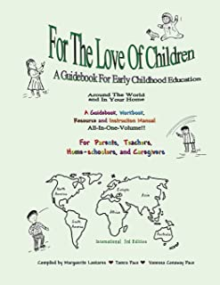 For The Love Of Children: A Guidebook For Early Childhood Education