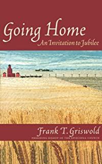 Going Home: An Invitation to Jubilee (Cloister Books)