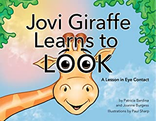 Jovi Giraffe Learns to Look: A Lesson in Eye Contact