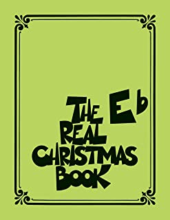 The Real Christmas Book Songbook: Eb Edition