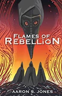 Flames of Rebellion (The Broken Gods)