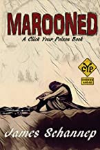 Marooned (Click Your Poison) (Volume 5)