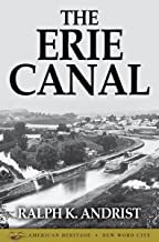 The Erie Canal (American Heritage)