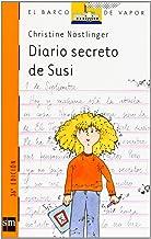 Diario secreto de Susi. Diario secreto de Paul (El Barco de Vapor Naranja) (Spanish Edition)