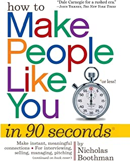 How to Make People Like You in 90 Seconds or Less [Pb]