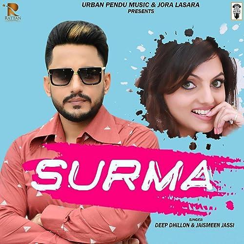 Surma by Jaismeen Jassi Deep Dhillon on Amazon Music