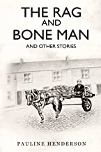 The Rag and Bone Man: and Other Stories