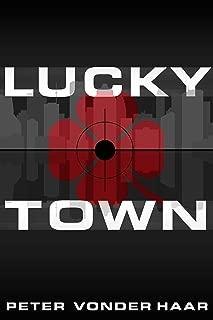 Lucky Town (Clarke & Clarke Mysteries Book 1)