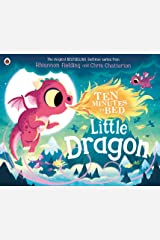 Ten Minutes to Bed: Little Dragon Kindle Edition