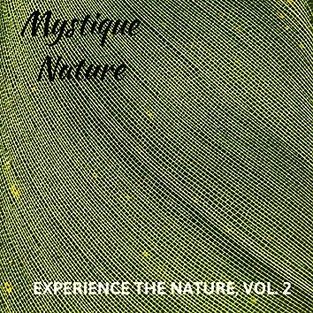 Mystique Nature - Experience the Nature, Vol. 2