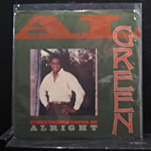 Al Green - Everything's Gonna Be Alright / So Real To Me - 7