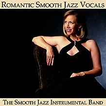 Romantic Smooth Jazz Vocals