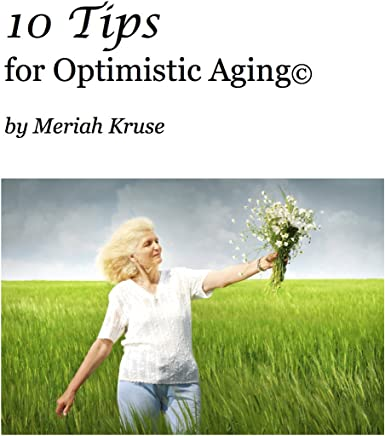 10 Tips for Optimistic Aging