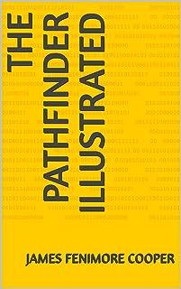 The Pathfinder Illustrated