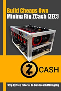 Build Cheaps Own Mining Rig ZCash (ZEC): How To Build a 6 GPU Zcash Headless Mining Rig