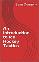 An Introduction to Ice Hockey Tactics