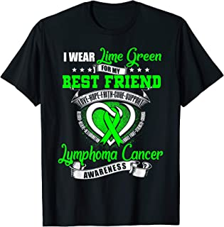 I Wear Lime Green For My Best Friend Lymphoma Awareness Tee