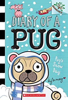 Pug's Snow Day: A Branches Book (Diary of a Pug #2) (Library Edition), 2